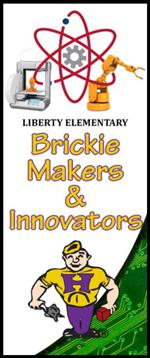 Liberty Elementary Brickie Makers & Innovators Banner