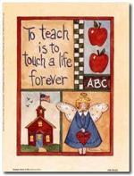 To Teach is to Touch a Life Forever - image with angel and schoolhouse