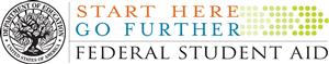 Federal Student Aid logo; slogan Start Here, Go Further